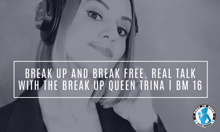 Break Up And Break Free. Real talk With The Break Up Queen Trina | BM 16